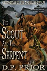 The Scout and the Serpent (Chronicles of the Nameless Dwarf)