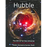 Hubble: The Mirror on the Universeby Robin Kerrod