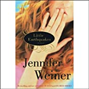 Little Earthquakes: A Novel | [Jennifer Weiner]
