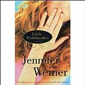 Little Earthquakes: A Novel | [Jennifer Weiner]