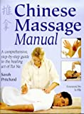 Chinese Massage Manual: The Healing Art of Tui Na