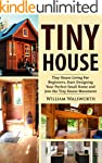 Tiny House: Tiny House Living For Beg...