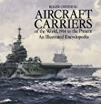 Aircraft Carriers of the World: 1914...