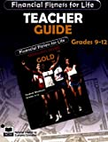Bringing home the gold grades 9-12: Teacher guide (Financial fitness for life) (Financial Fitness for Life) (Financial Fitness for Life)