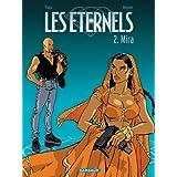 Les Eternels, tome 2 : Mirapar F�lix Meynet