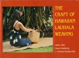 img - for The Craft of Hawaiian Lauhala Weaving (Kolowalu Books) book / textbook / text book