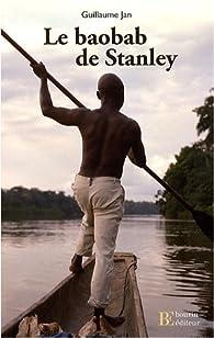 Le baobab de Stanley par Guillaume Jan