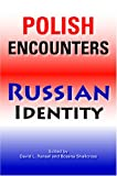 img - for Polish Encounters, Russian Identity (Indiana-Michigan Series in Russian and East European Studies) book / textbook / text book
