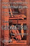 echange, troc Pierre Vigoureux, Annik Rainsard - Cours et exercices de mathématiques (classes prépas), tome 3 : Géométrie