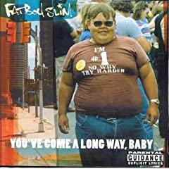 Fatboy Slim『You've Come A Long Way, Baby』