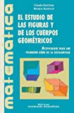 img - for El Estudio de Las Figuras y de Los Cuerpos Geometricos (Spanish Edition) book / textbook / text book