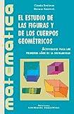 img - for El Estudio de Las Figuras y de Los Cuerpos Geometricos (Spanish Edition) book / textbook / text book