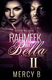 RahMeek and Bella 2: A Philly Love Story