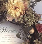 Wreaths: Creative Ideas for the Year...