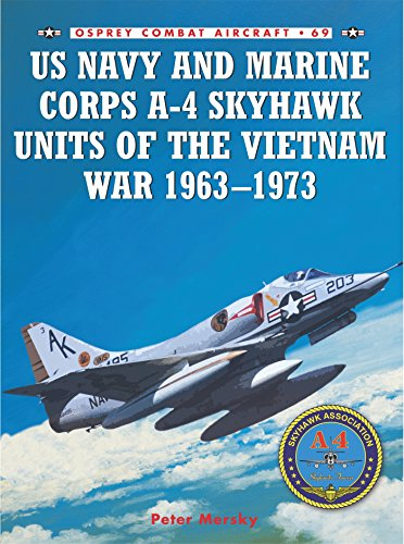 US Navy and Marine Corps A-4 Skyhawk Units of the Vietnam War 1963-1973 (Combat Aircraft)