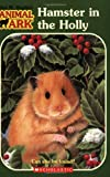 img - for Hamster in the Holly (Animal Ark Series #35) book / textbook / text book
