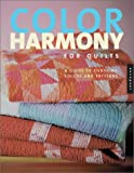 img - for Color Harmony for Quilts: A Quiltmaker's Guide to Exploring Color book / textbook / text book