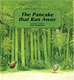 img - for The Pancake That Ran Away: A Picture Book book / textbook / text book