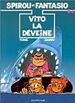 Spirou et Fantasio, tome 43 : Vito la...