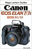 Artur Landt Canon Eos 7/7e--Eos 33/Eos 30 (Magic Lantern Guides)