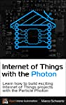 Internet of Things with the Photon: L...