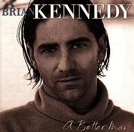 A Better Man Brian Kennedy