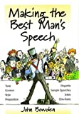 Making the Best Man's Speech: Etiquette;Jokes;Sample Speeches;One-liners