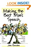 Making the Best Man's Speech: 2nd edition: Etiquette;Jokes;Sample Speeches;One-liners