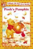 img - for Pooh's Pumpkin (Winnie the Pooh First Readers) book / textbook / text book