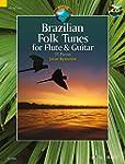 Brazilian folk tunes for Flute and Gu...