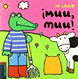 !!Muu, Muu! (Senor Coc/ Mr. Croc) Jo Lodge