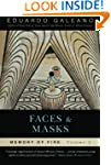 Faces and Masks: Memory Of Fire, Volu...
