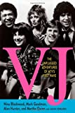 Book - VJ: The Unplugged Adventures of MTV's First Wave