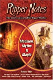 Ripper Notes: Madmen, Myths and Magic (0975912917) by Dan Norder