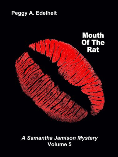 Mouth of the Rat (Samantha Jamison Mystery Volume 5)