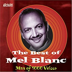 Album Best of Mel Blanc, Man of 1000 Voices by Mel Blanc