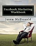 Facebook Marketing Workbook 2016: How to Market Your Business on Facebook