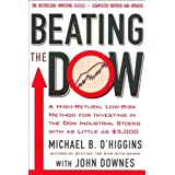 Beating the Dow Completely Revised and Updated: A High-Return, Low-Risk Method for Investing in the Dow Jones...