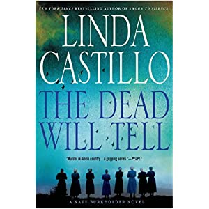 The Dead Will Tell by Linda CAstillo