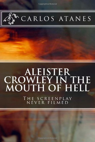 Sale alerts for CreateSpace Independent Publishing Platform Aleister Crowley in the Mouth of Hell: The screenplay never filmed - Covvet