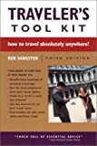 Traveler's Tool Kit: How to Travel Absolutely Anywhere!