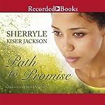 Path to Promise | Sherryle Kiser Jackson