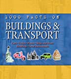 Buildings And Transport 1000 Facts