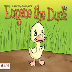 Eugene the Duck | [Shawn Spears]
