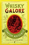 Whisky Galore (0099453541) by Compton MacKenzie