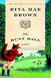 The Hunt Ball: A Novel