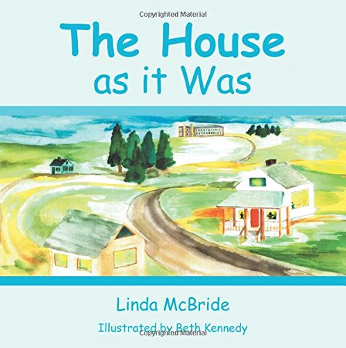 The House as it Was