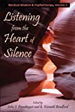 img - for Listening from the Heart of Silence (Nondual Wisdom & Psychtherapy) book / textbook / text book