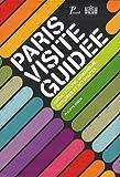 echange, troc Philippe Simon - Paris visite guidée : Architecture, urbanisme, histoires et actualités