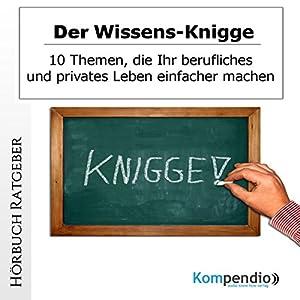 Der Wissens-Knigge Hörbuch